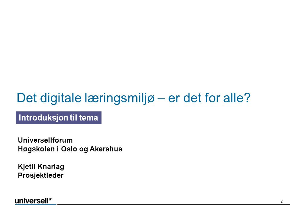 Det digitale læringsmiljø – er det for alle