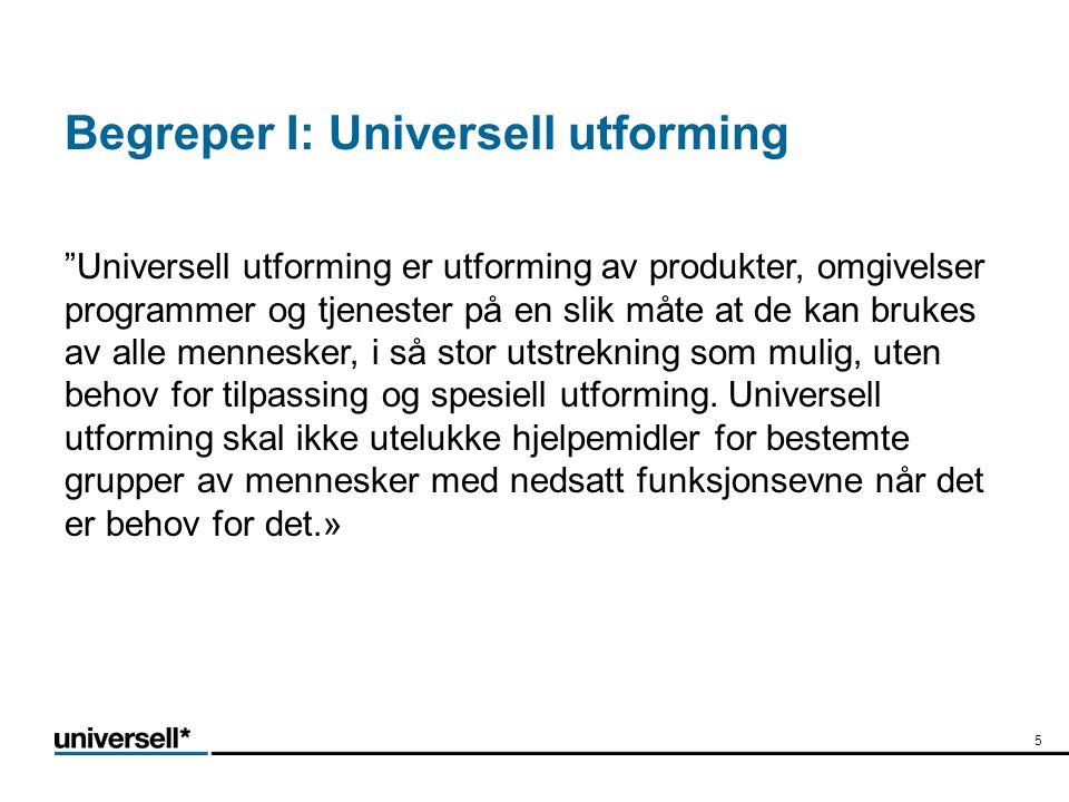 Begreper I: Universell utforming