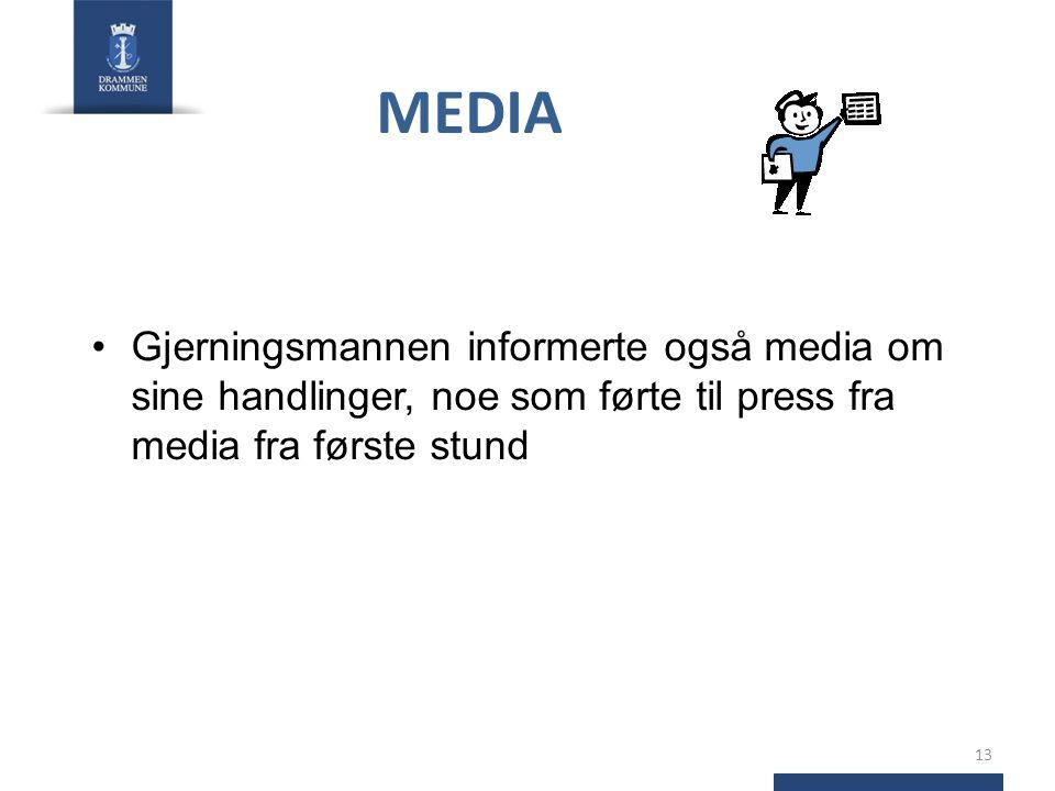 MEDIA Gjerningsmannen informerte også media om sine handlinger, noe som førte til press fra media fra første stund.