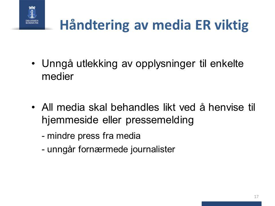 Håndtering av media ER viktig
