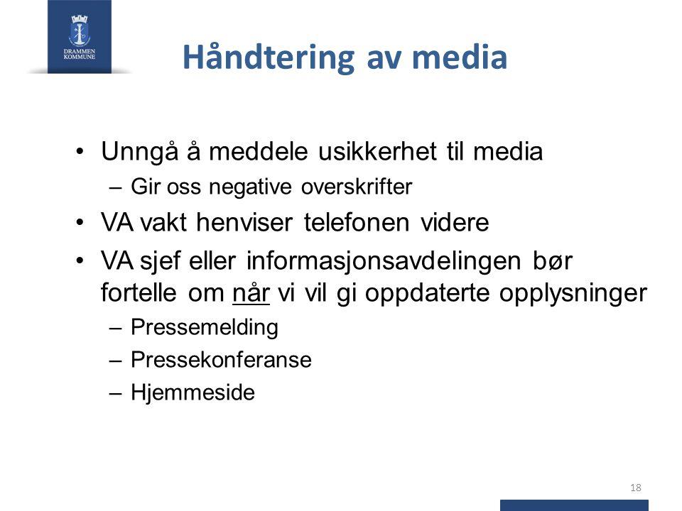 Håndtering av media Unngå å meddele usikkerhet til media