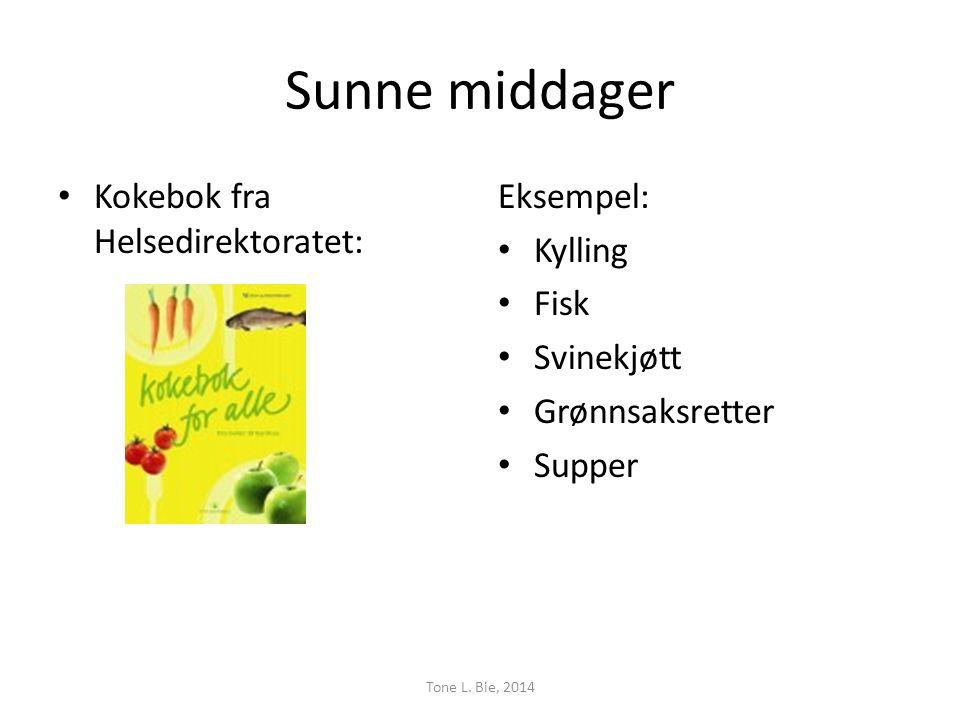 Sunne middager Kokebok fra Helsedirektoratet: Eksempel: Kylling Fisk