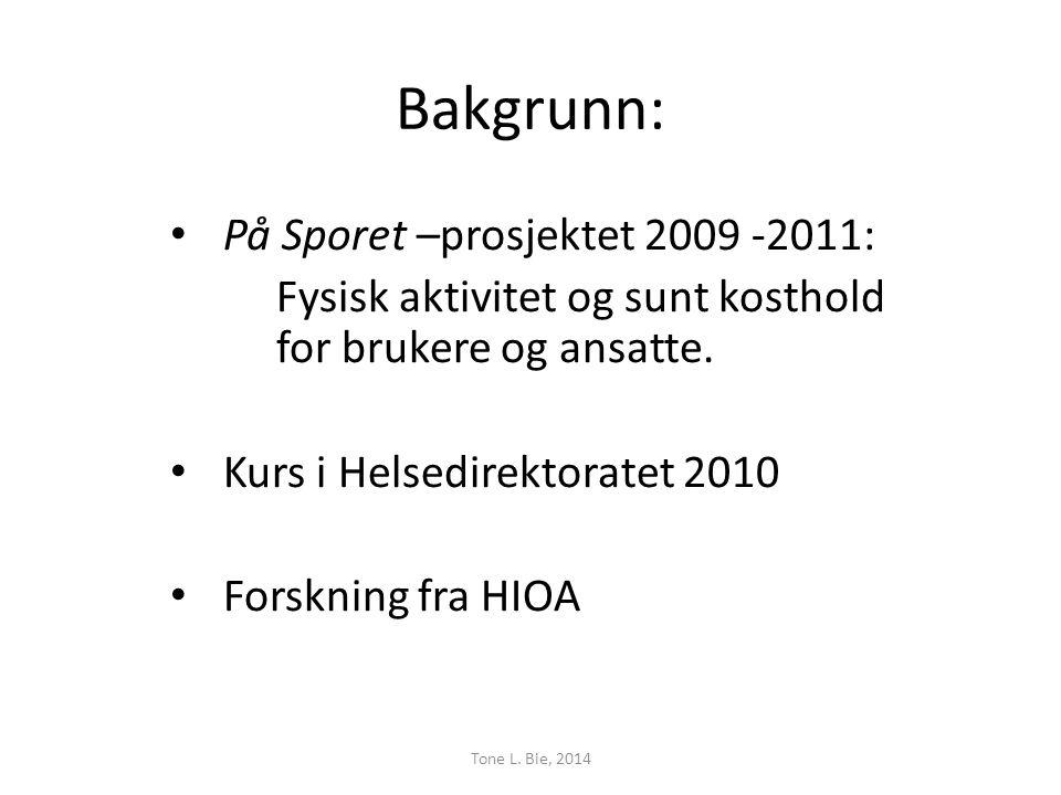 Bakgrunn: På Sporet –prosjektet 2009 -2011: