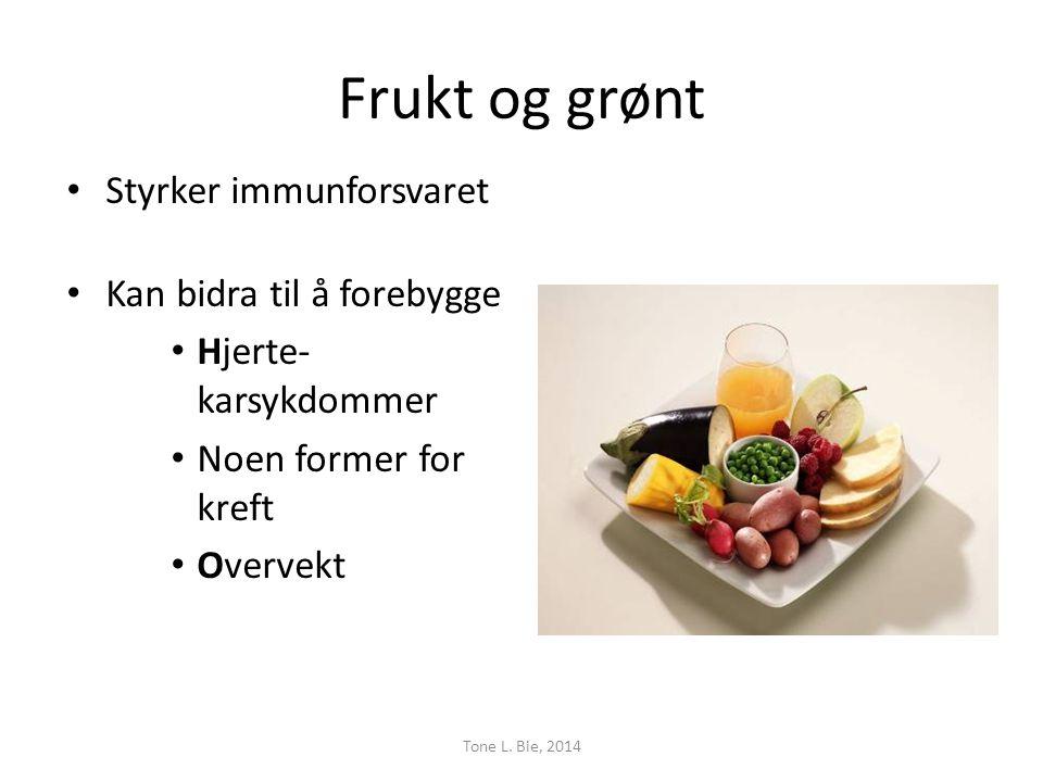 Frukt og grønt Styrker immunforsvaret Kan bidra til å forebygge