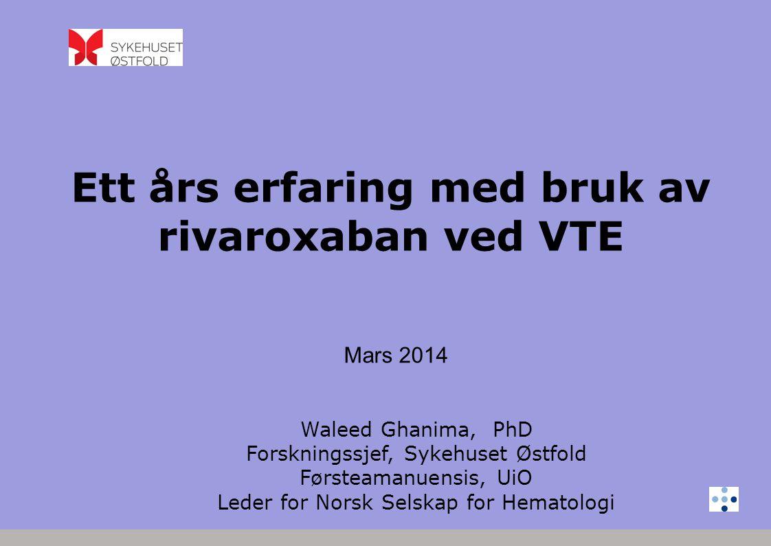 Ett års erfaring med bruk av rivaroxaban ved VTE