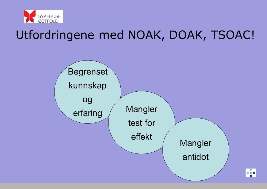 Utfordringene med NOAK, DOAK, TSOAC!
