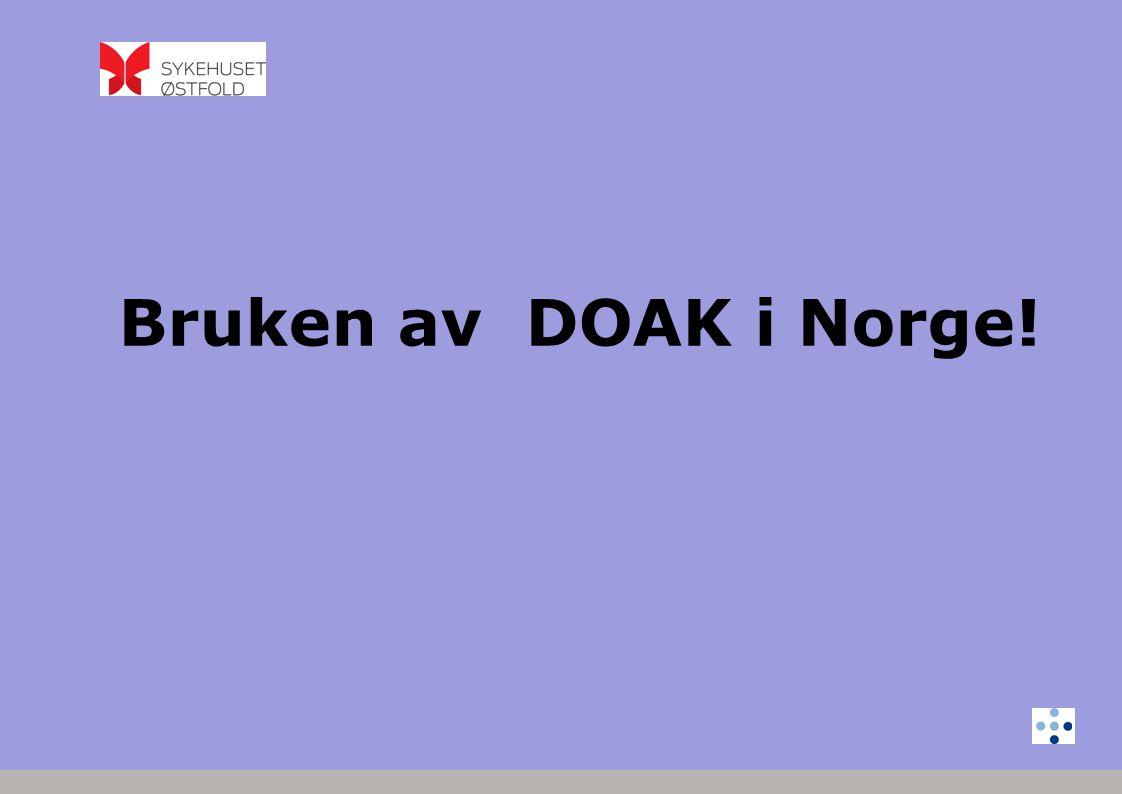 Bruken av DOAK i Norge!