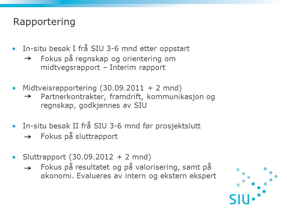 Rapportering In-situ besøk I frå SIU 3-6 mnd etter oppstart