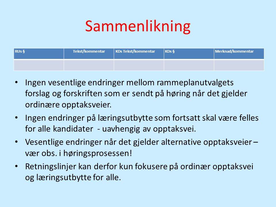 Sammenlikning RUs § Tekst/kommentar. KDs Tekst/kommentar. KDs § Merknad/kommentar.