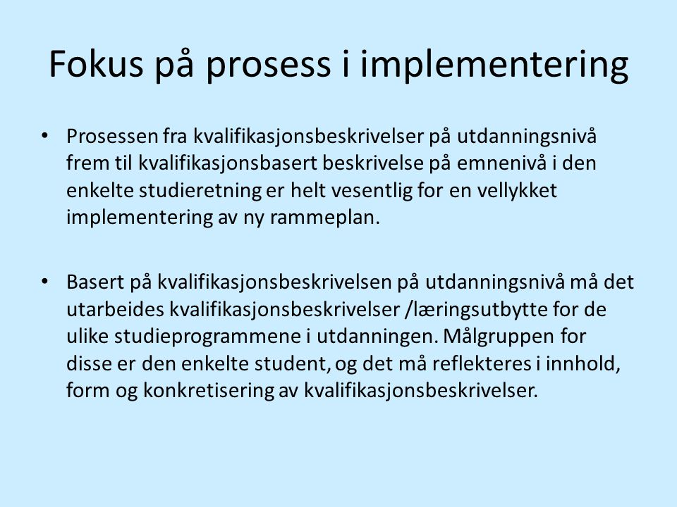 Fokus på prosess i implementering