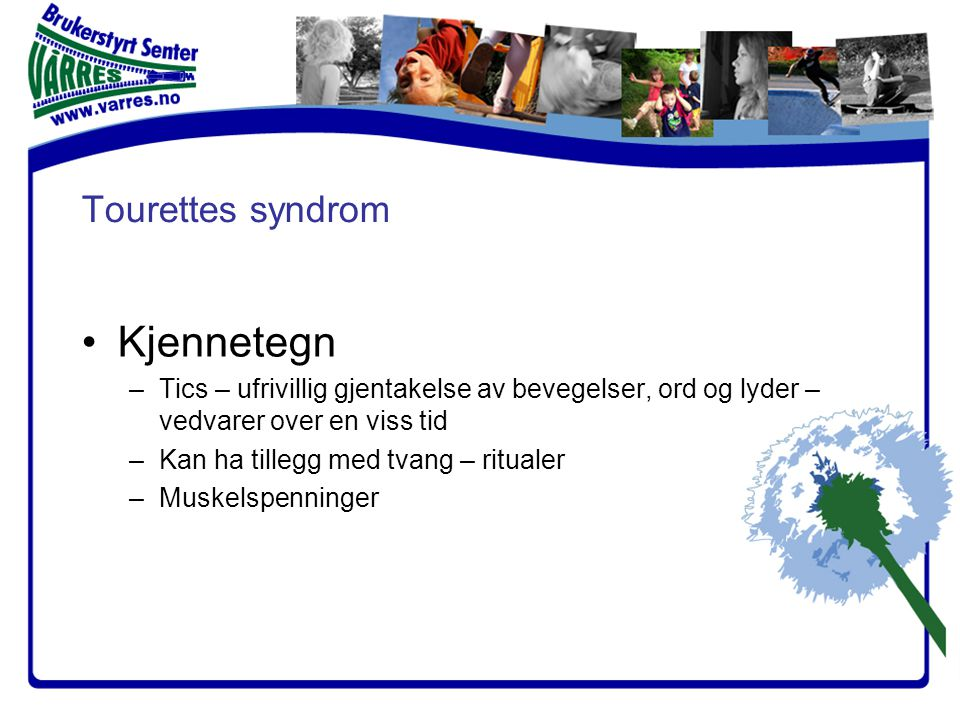 Kjennetegn Tourettes syndrom
