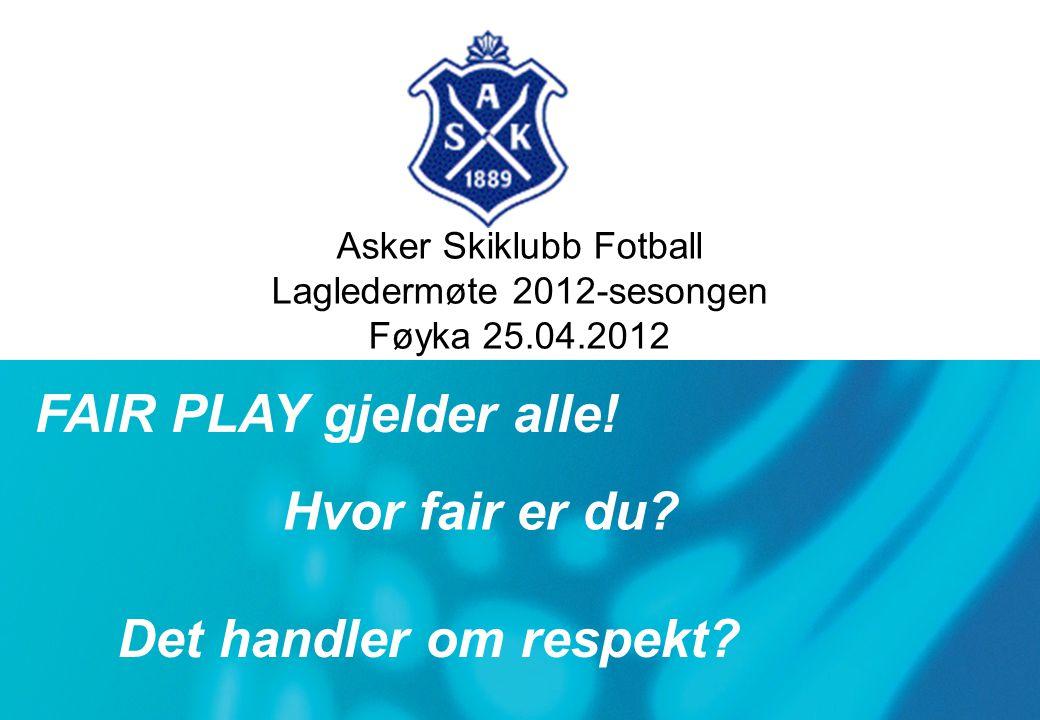 Asker Skiklubb Fotball Lagledermøte 2012-sesongen Føyka 25.04.2012