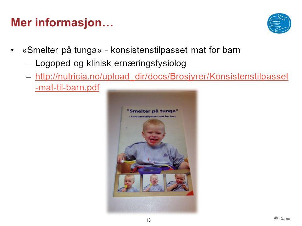 Mer informasjon… «Smelter på tunga» - konsistenstilpasset mat for barn