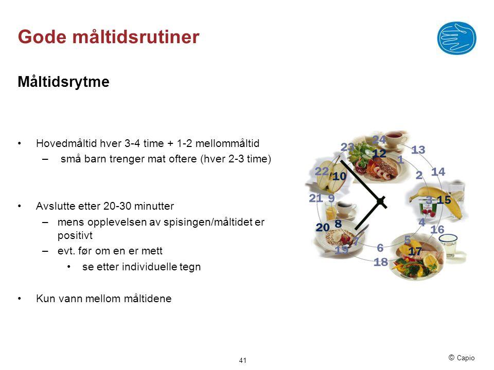 Gode måltidsrutiner Måltidsrytme