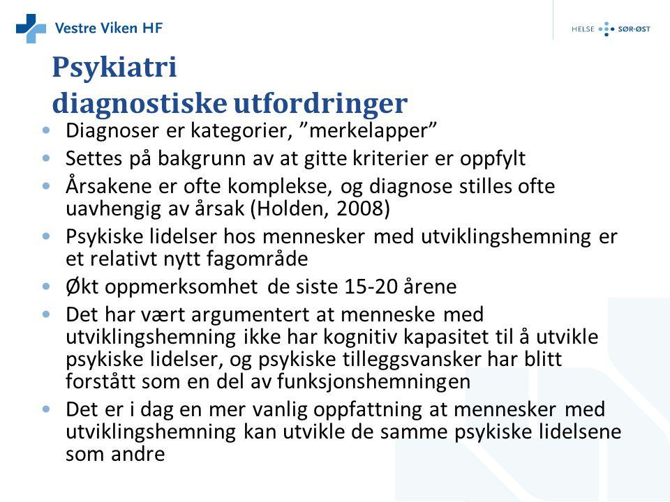 Psykiatri diagnostiske utfordringer
