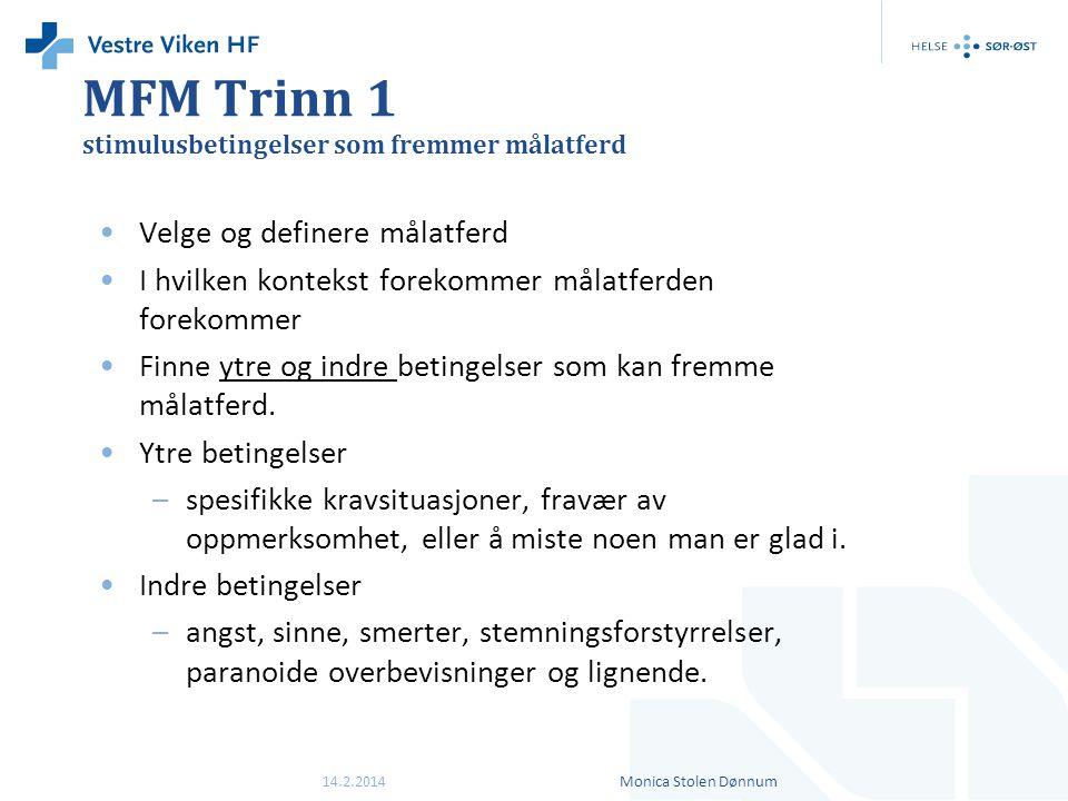 MFM Trinn 1 stimulusbetingelser som fremmer målatferd