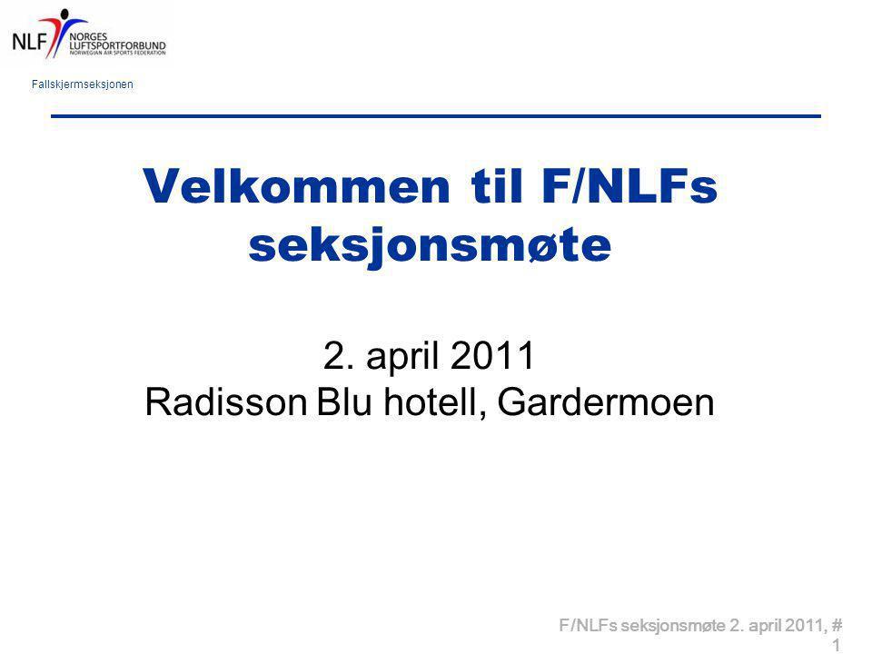 Velkommen til F/NLFs seksjonsmøte 2