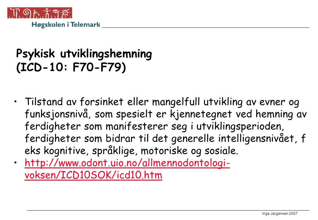 Psykisk utviklingshemning (ICD-10: F70-F79)