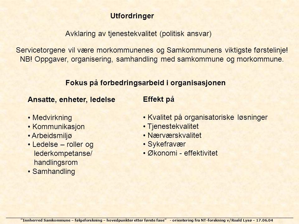 NB! Oppgaver, organisering, samhandling med samkommune og morkommune.