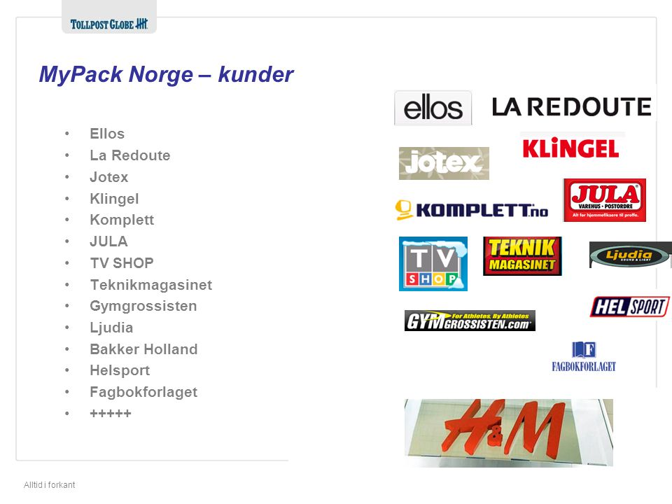 MyPack Norge – kunder Ellos La Redoute Jotex Klingel Komplett JULA