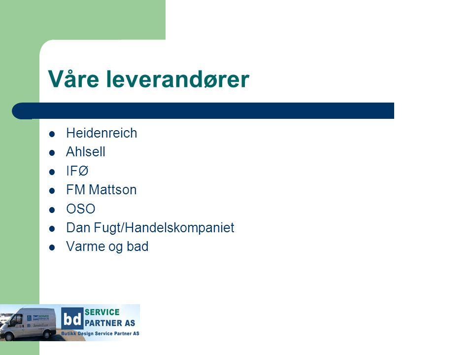 Våre leverandører Heidenreich Ahlsell IFØ FM Mattson OSO