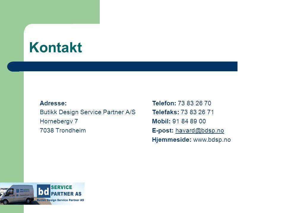 Kontakt Adresse: Butikk Design Service Partner A/S Hornebergv 7