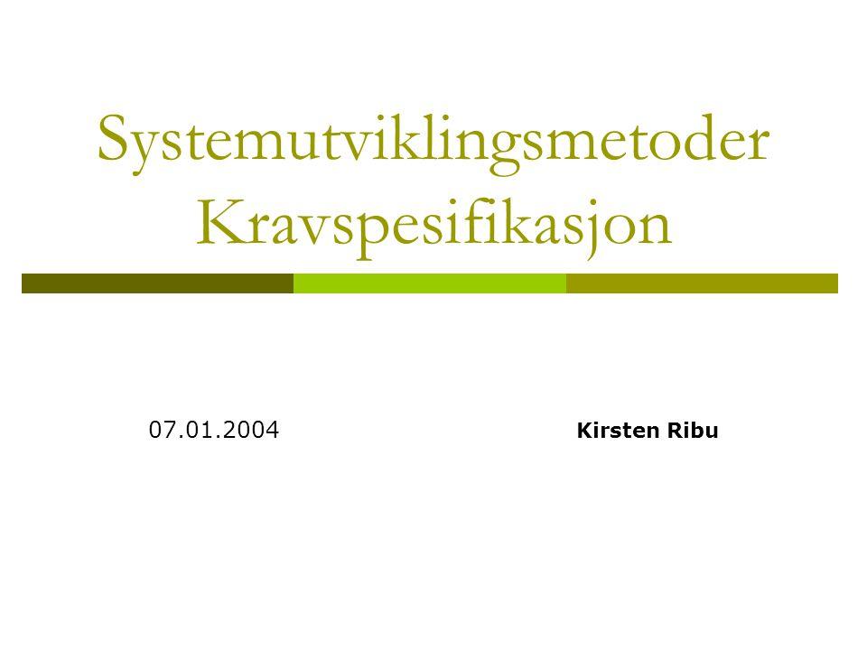 Systemutviklingsmetoder Kravspesifikasjon
