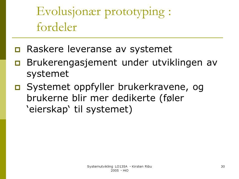 Evolusjonær prototyping : fordeler