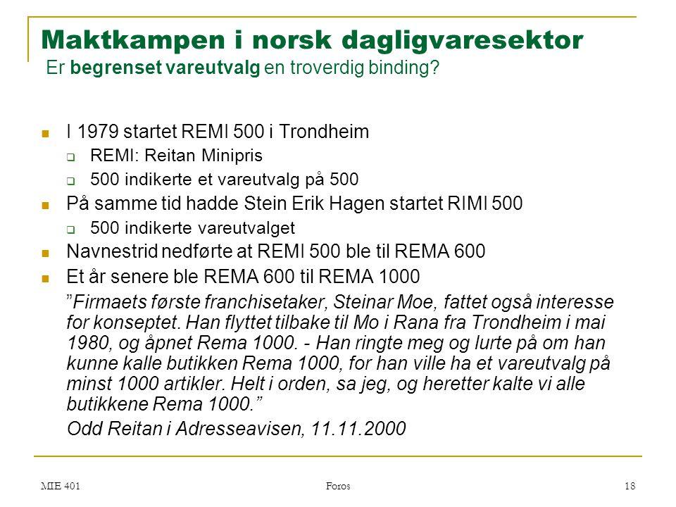 Maktkampen i norsk dagligvaresektor Er begrenset vareutvalg en troverdig binding