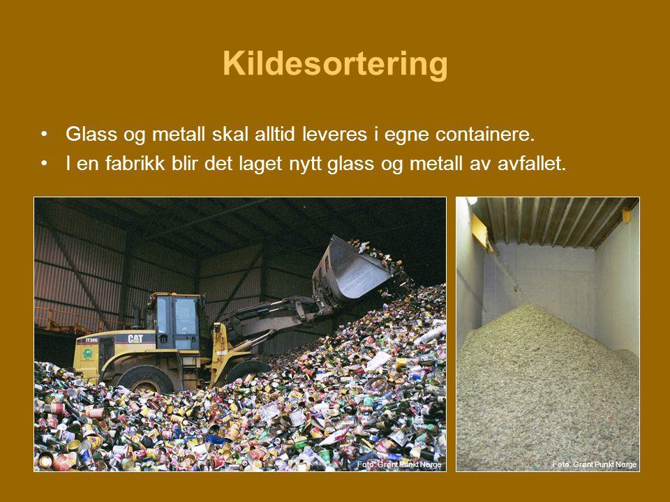 Kildesortering Glass og metall skal alltid leveres i egne containere.