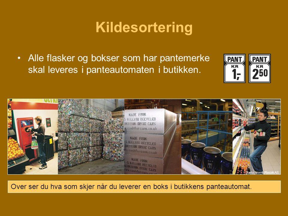 Kildesortering Alle flasker og bokser som har pantemerke skal leveres i panteautomaten i butikken.