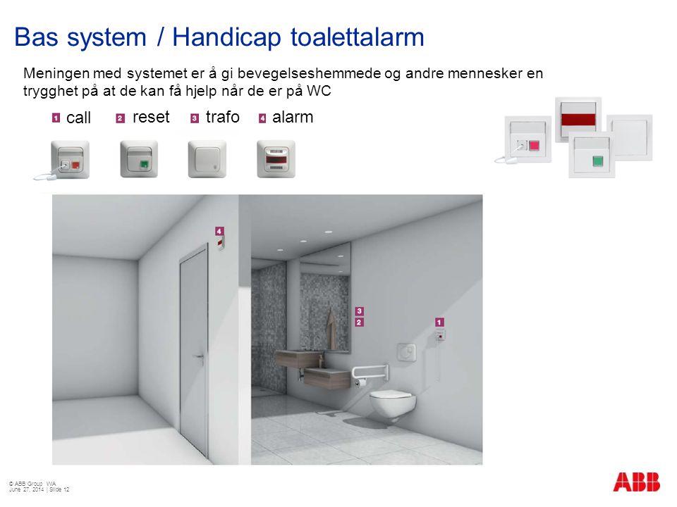 Bas system / Handicap toalettalarm