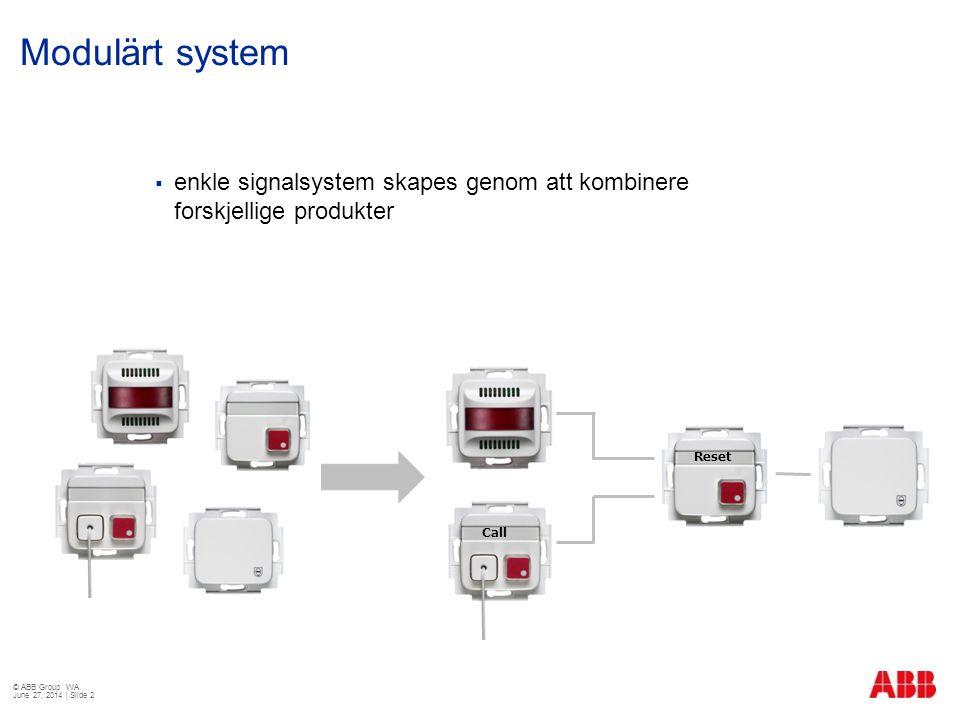 Modulärt system enkle signalsystem skapes genom att kombinere forskjellige produkter. Reset. Call.