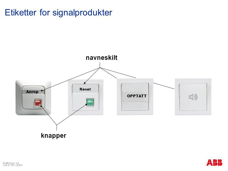 Etiketter for signalprodukter