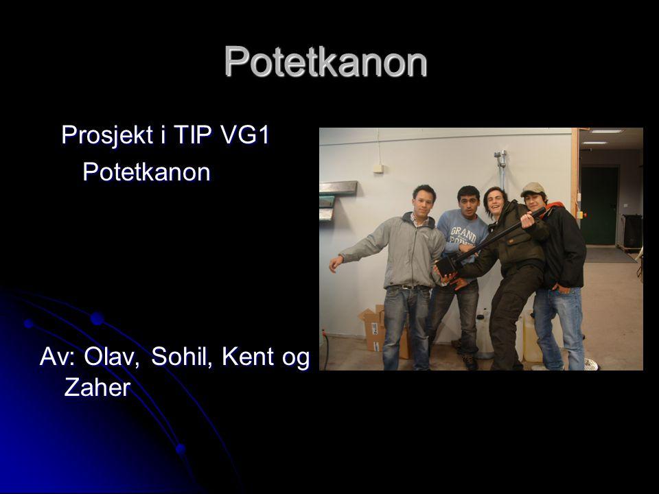 Potetkanon Prosjekt i TIP VG1 Potetkanon