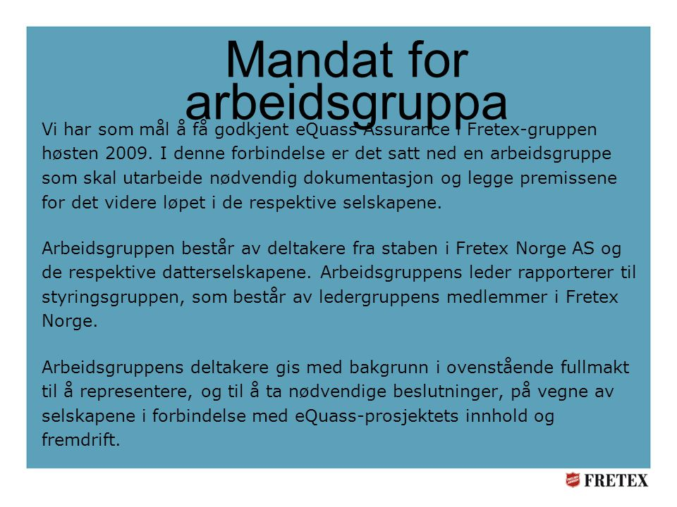 Mandat for arbeidsgruppa