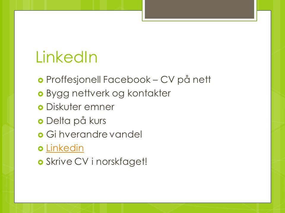 LinkedIn Proffesjonell Facebook – CV på nett