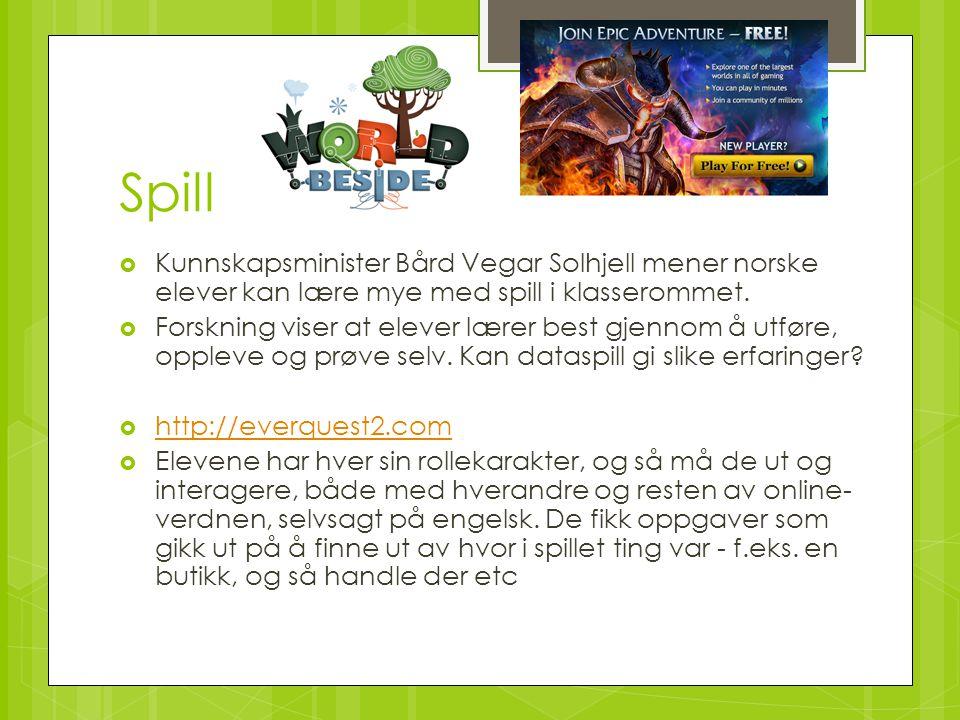 Spill Kunnskapsminister Bård Vegar Solhjell mener norske elever kan lære mye med spill i klasserommet.