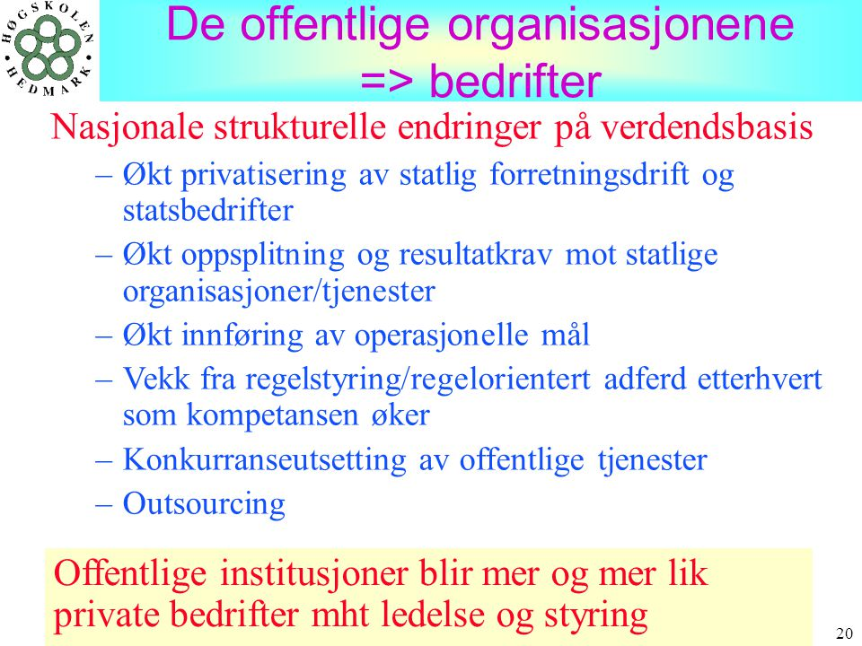 De offentlige organisasjonene => bedrifter