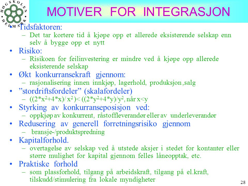 MOTIVER FOR INTEGRASJON