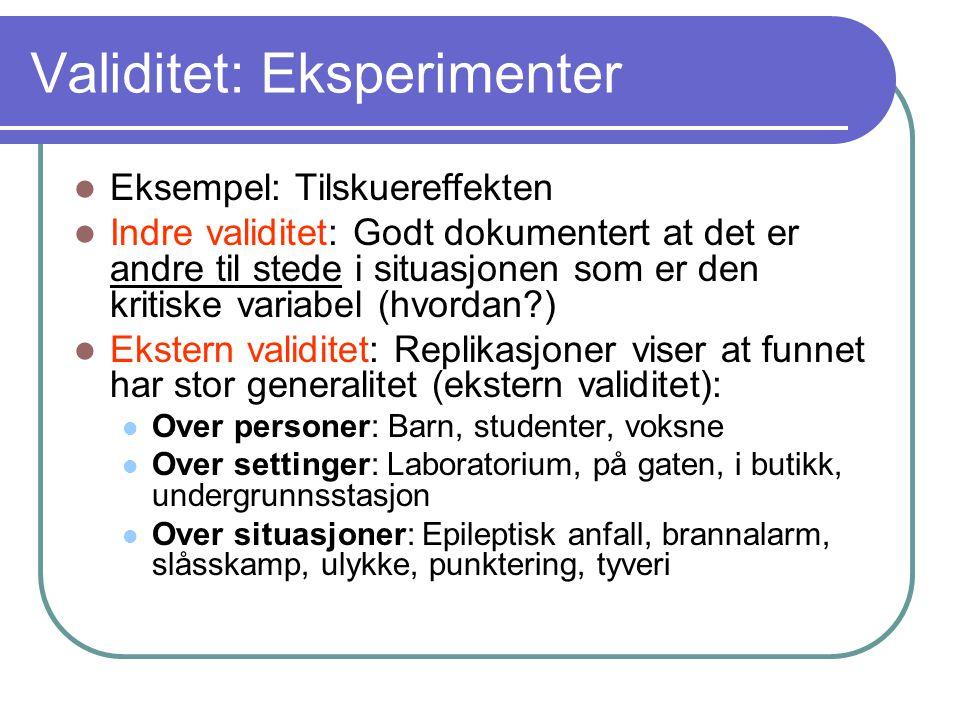 Validitet: Eksperimenter