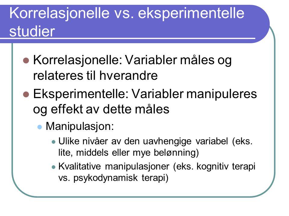 Korrelasjonelle vs. eksperimentelle studier