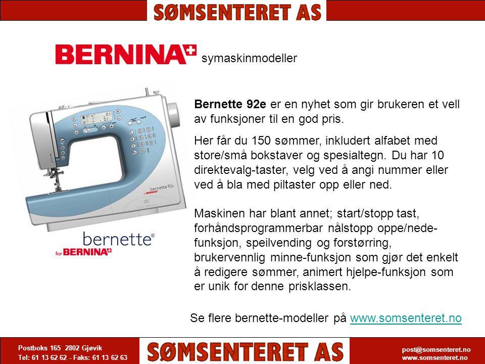 Se flere bernette-modeller på www.somsenteret.no
