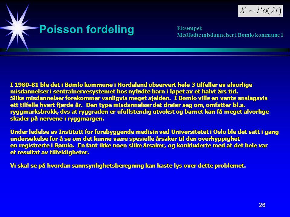 Poisson fordeling Eksempel: Medfødte misdannelser i Bømlo kommune 1