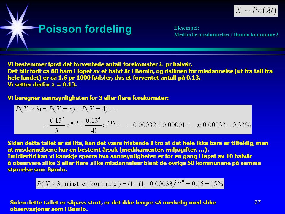 Poisson fordeling Eksempel: Medfødte misdannelser i Bømlo kommune 2