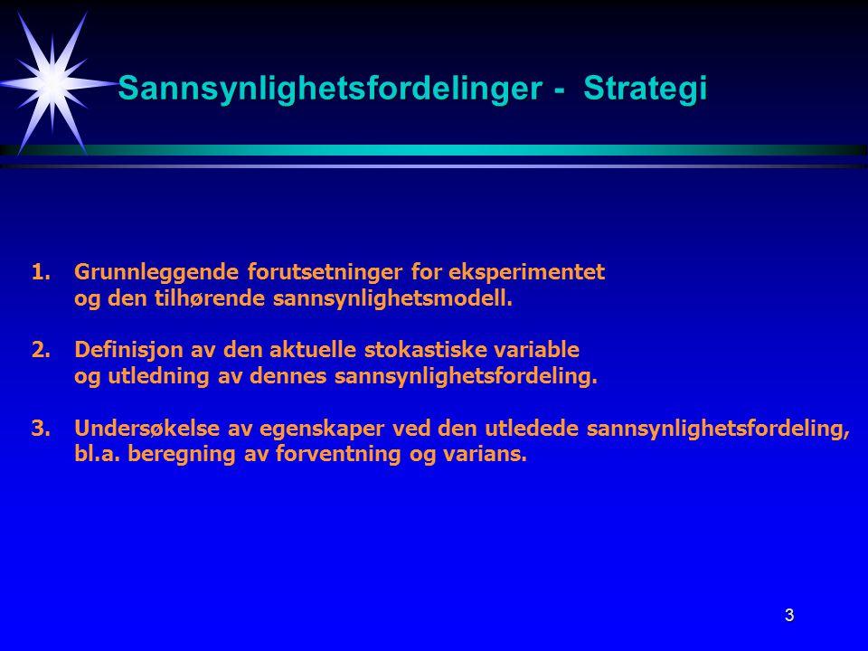 Sannsynlighetsfordelinger - Strategi