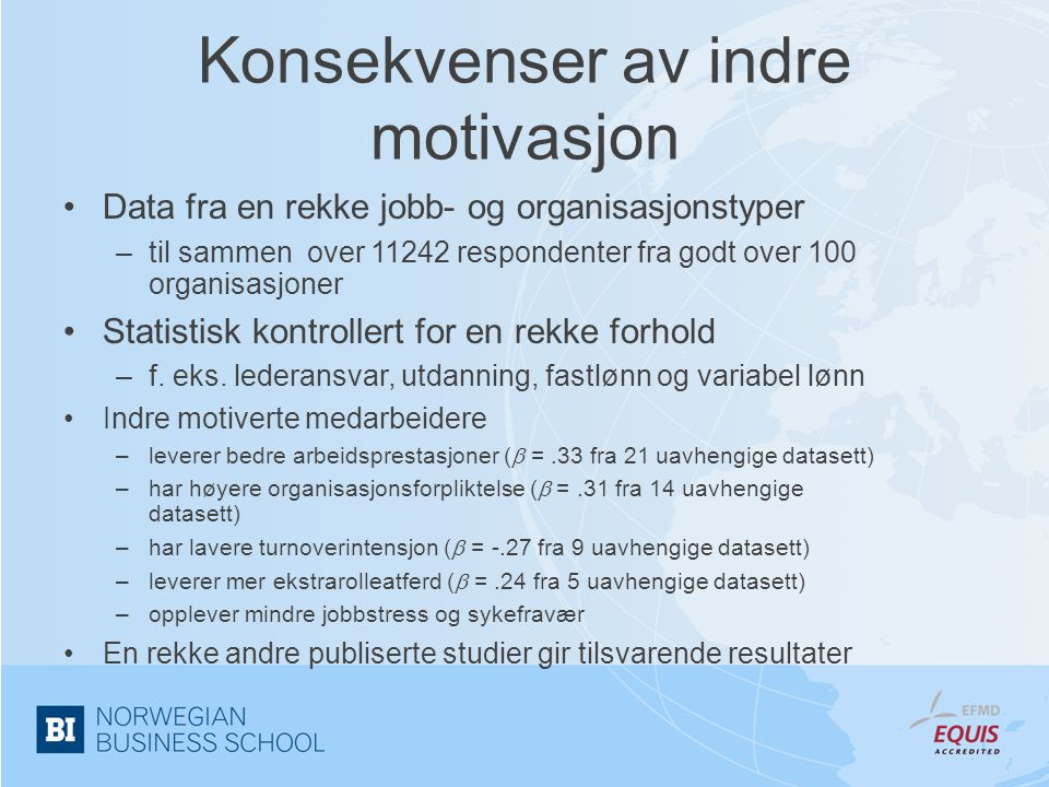 Konsekvenser av indre motivasjon