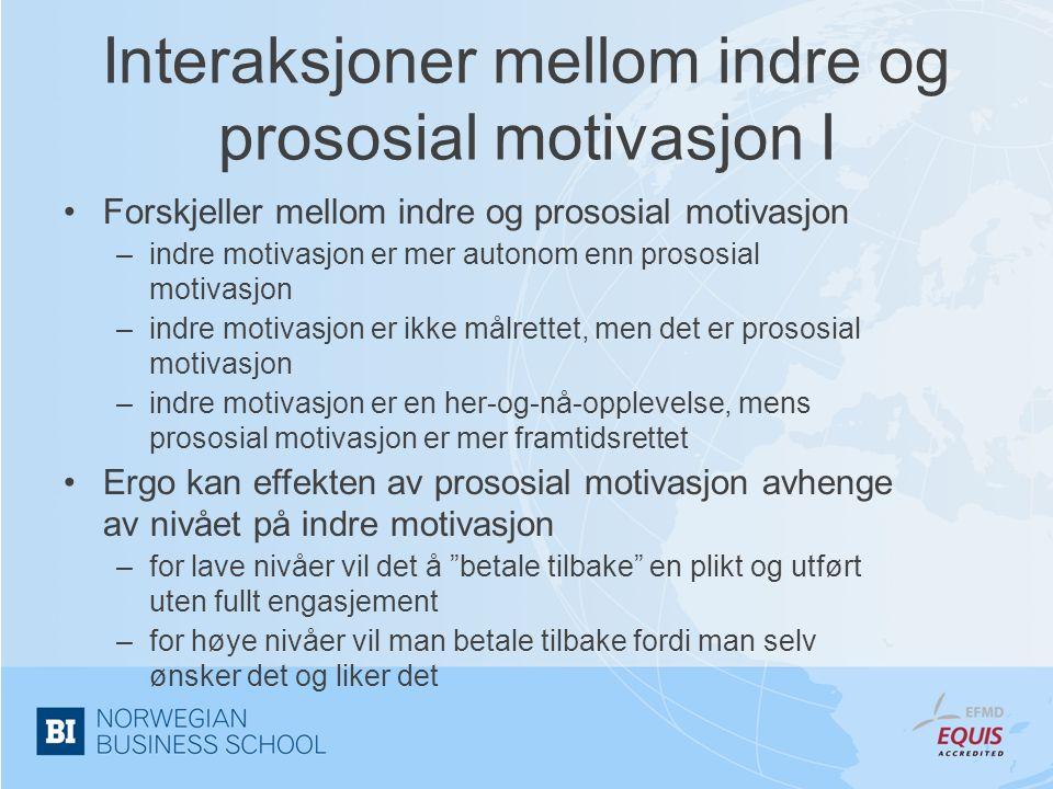 Interaksjoner mellom indre og prososial motivasjon I