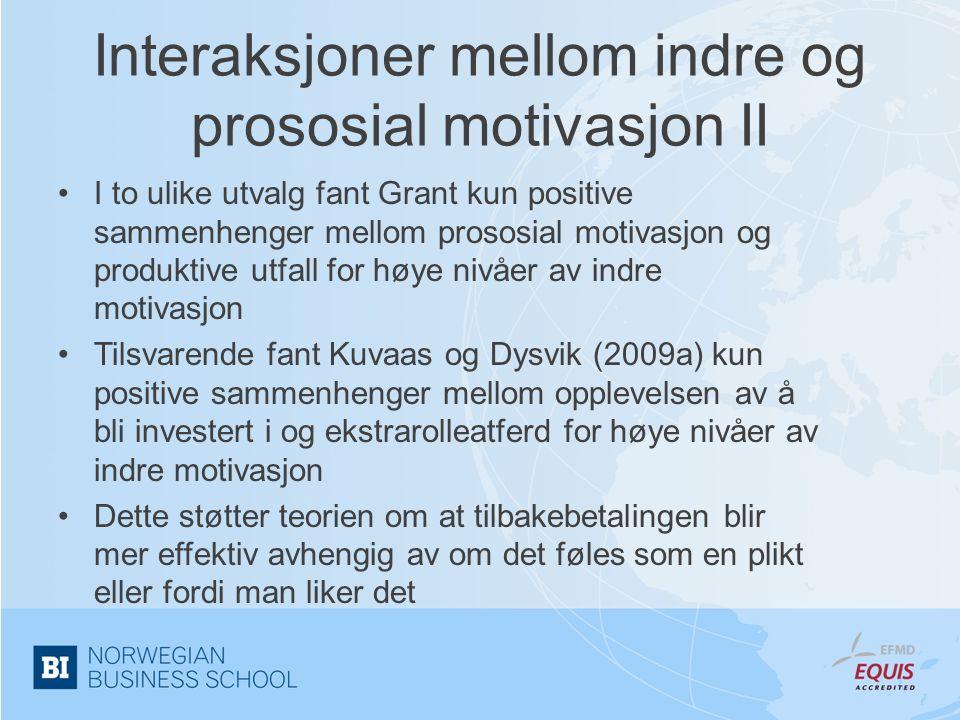 Interaksjoner mellom indre og prososial motivasjon II