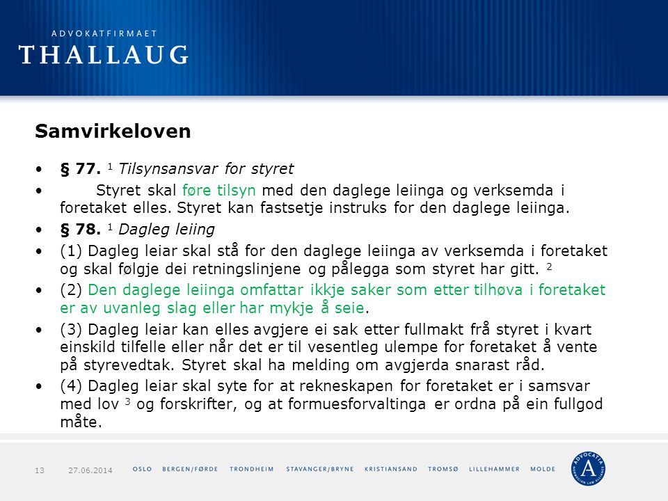 Samvirkeloven § Tilsynsansvar for styret